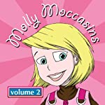 Molly Moccasins - Audio Books, Volume 2 | Victoria Ryan O'Toole