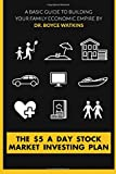 img - for The $5 A Day Stock Market Investing Plan: A Basic Guide to Building Your Family Economic Empire book / textbook / text book