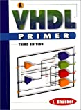 img - for A VHDL Primer: 3rd (Third) edition book / textbook / text book