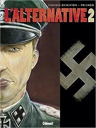 L'alternative, tome 2  par Édouard Chevais-Deighton