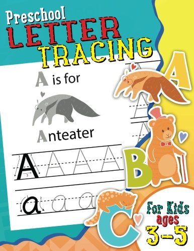 Preschool Letter Tracing for Kids Ages 3-5 (Kid's Educational Activity Books) (Volume 4)