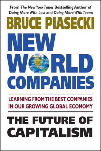 Read Online New World Companies: The Future of Capitalism ebook