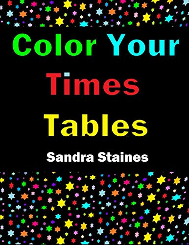 Color Your Times Tables - Multiplication Tables Colouring Book