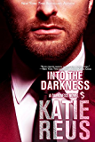 Into the Darkness (Darkness Series Book 5)