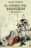 El Código del Samurai, Inazô Nitobé and INAZO NITOBE, 847720960X
