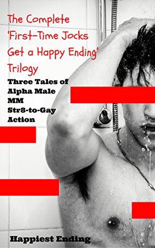 the-complete-first-time-jocks-get-a-happy-ending-trilogy-three-tales-of-alpha-male-mm-str8-to-gay-ac