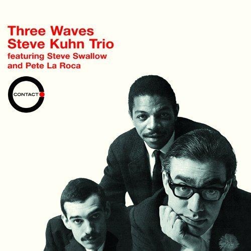 Three Waves by Steve Kuhn, Steve Swallow, Pete La Roca Audio ...