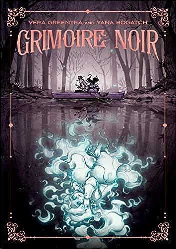 Amazon.com: Grimoire Noir (9781626725980): Greentea, Vera, Bogatch, Yana:  Books