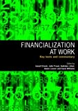 Financialization at Work : Key Texts and Commentary, , 0415417317
