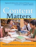 img - for Content Matters: A Disciplinary Literacy Approach to Improving Student Learning book / textbook / text book