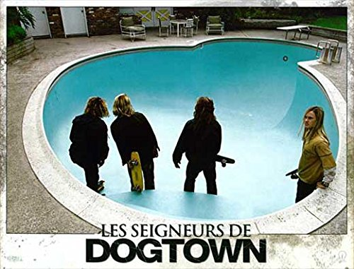 - Lords of Dogtown (11 x 14 Poster French H) POSTER (11