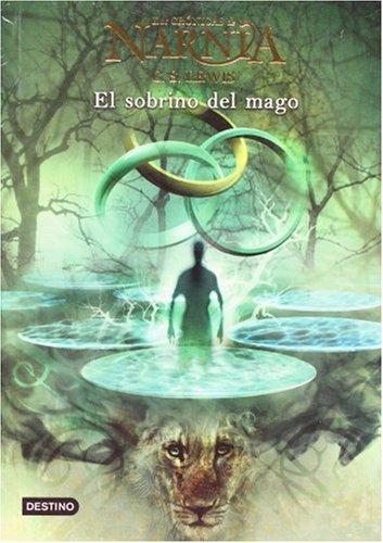 Cronicas de Narnia 1. El sobrino del mago (Spanish Edition) ebook