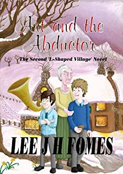 Amazon.com: Art And The Abductor (The L-Shaped Village