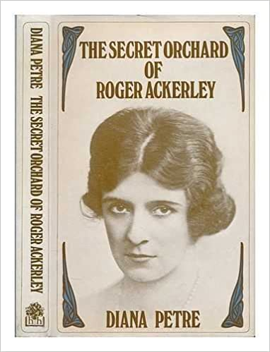 Book The secret orchard of Roger Ackerley / [by] Diana Petre