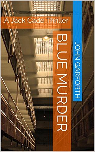 Blue Murder: A Jack Cade Thriller