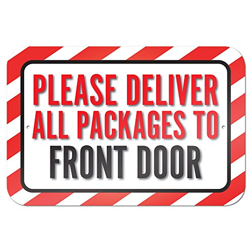 Please Deliver All Packages To Front Door 9