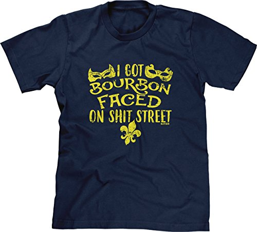 Blittzen Mens I Got Bourbon Faced On Shit Street, 2XL, Navy - Orleans On Shops Bourbon Street New
