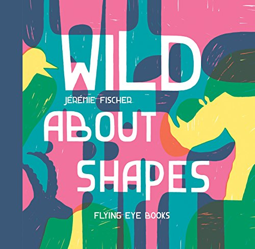 Shapes About (Wild About Shapes)