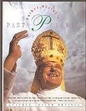 Father Orsini's Pasta Perfecto, Joseph E. Orsini, 068813520X