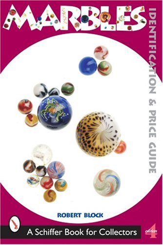 Marbles: Identification and Price Guide