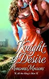 img - for Knight of Desire (All the King's Men) by Mallory, Margaret(July 1, 2009) Mass Market Paperback book / textbook / text book