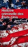 Histoire criminelle des Etats-Unis par Browning