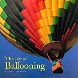 The Joy of Ballooning, George Dennison, 0762404752