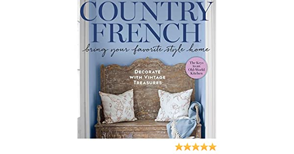Marvelous Country French Magazine Spring Summer 2018 Back By Popular Demand F W 2017 Download Free Architecture Designs Momecebritishbridgeorg
