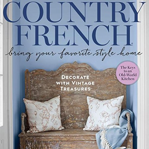 Country French Magazine Spring Summer 2018 Back by Popular Demand (F/W -