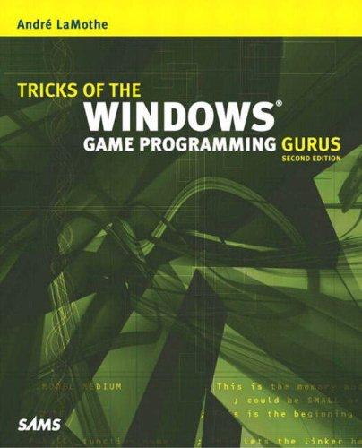 Tricks Of The Windows Game Programming Gurus (2nd Edition)