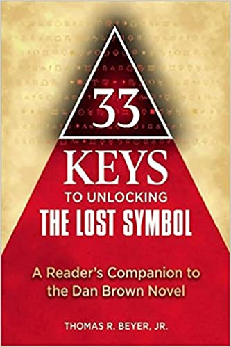 Amazon 33 Keys To Unlocking The Lost Symbol A Readers