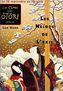 """Afficher """"Le clan des Otori n° 2 Les neiges de l'exil"""""""