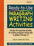Ready-to-Use Paragraph Writing Activities, Unit 3, Jack Umstatter, 0876284845