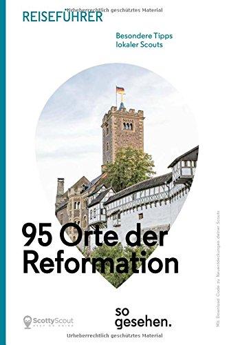 Download Mitteldeutschland Reiseführer: 95 Orte der Reformation so gesehen. ebook