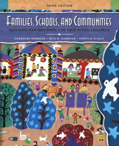 Families, Schools, and Communities Building Partnerships for Educating Children (3rd Edition)
