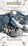 Realms of the Elves: The Last Mythal Anthology (Forgotten Realms)