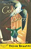 Colly's Barn, Michael Morpurgo, 0778709329