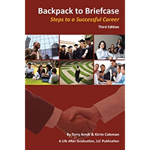 Backpack to Briefcase, Steps to a Successful Career