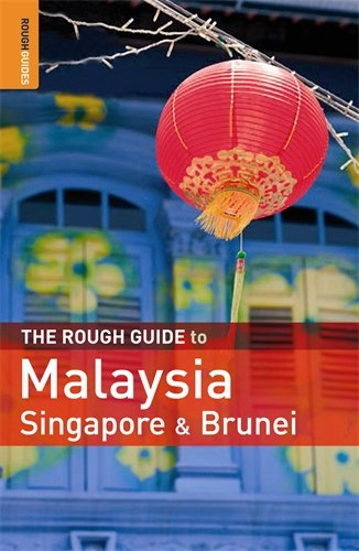 The Rough Guide to Malaysia, Singapore & Brunei 6