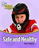 Safe and Healthy, Robyn Hardyman, 1448852781
