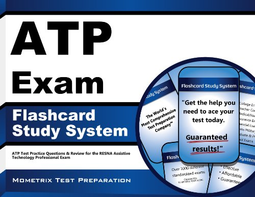 ATP Exam Flashcard Study System: ATP Test Practice Questions & Review for the RESNA Assistive Technology Professional Exam