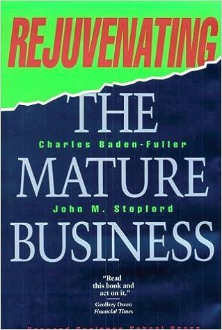Amazon com: Rejuvenating the Mature Business: The Competitive