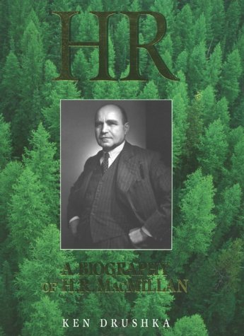 hr-a-biography-of-hr-macmillan