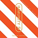 Immunity | Taylor Antrim