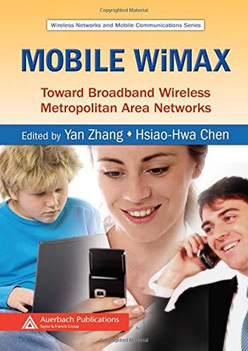 Mobile WiMAX: Toward Broadband Wireless Metropolitan Area...