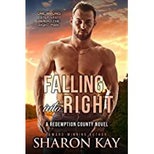 Falling Into Right (Redemption County Book 2)