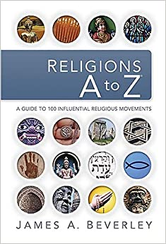 Book Religions A to Z: A Guide to the 100 Most Influential Religious Movements