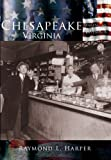 img - for Chesapeake Virginia (The Making of America Series) book / textbook / text book