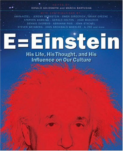 E = Einstein: His Life, His Thought, and His Influence on Our Culture PDF