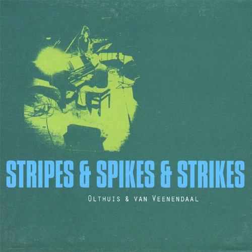 Stripes & Spikes & Strikes -